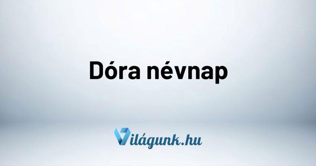 Mikor van Dóra névnap?