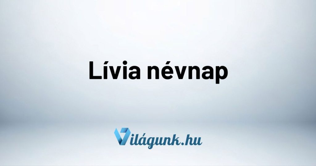 Mikor van Lívia névnap?